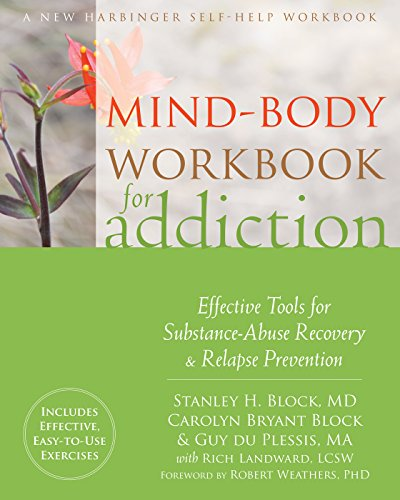 9781626254091: Mind-Body Workbook for Addiction: Effective Tools for Substance-Abuse Recovery and Relapse Prevention