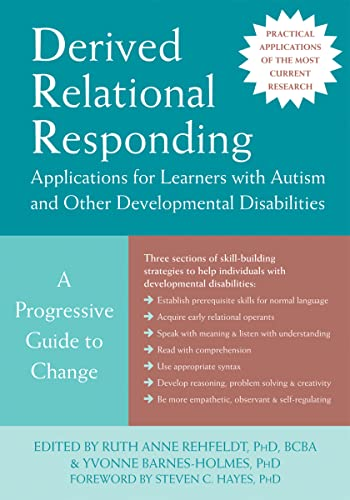 9781626254633: Derived Relational Responding Applications for Learners with Autism and Other Developmental Disabilities
