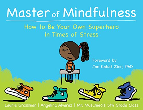 9781626254640: Master of Mindfulness: How to Be Your Own Superhero in Times of Stress
