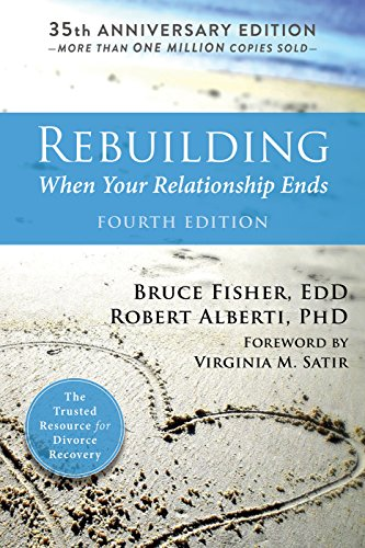 9781626258242: Rebuilding, 4th Edition: When Your Relationship Ends