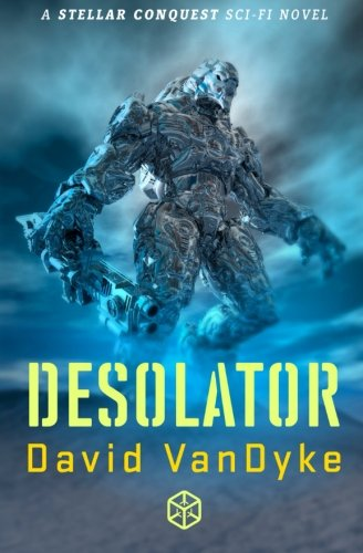 9781626260375: Desolator (Stellar Conquest) (Volume 2)