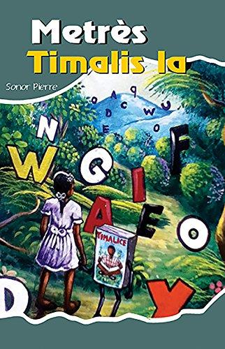 9781626321953: Metrès Timalis la (Creole Edition)