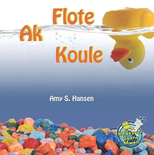 9781626322677: Flote ak Koule (Bilingual English-Haitian Creole) (Creole Edition)