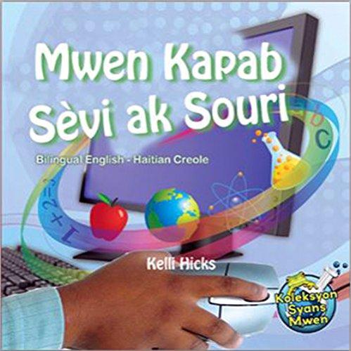 9781626322691: Mwen Kapab Sèvi ak Souri (Bilingual English-Haitian Creole) (Creole Edition)