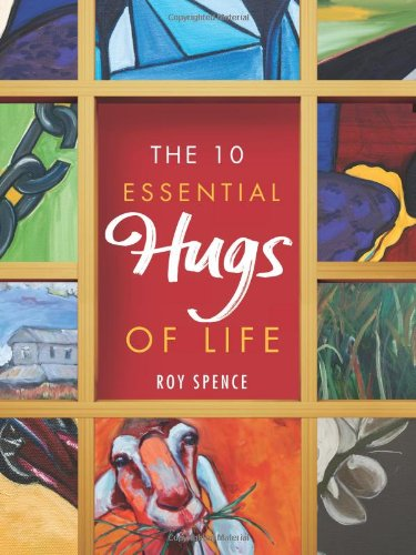 9781626340268: The 10 Essential Hugs of Life