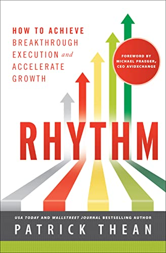 9781626340794: Rhythm: How to Achieve Breakthrough Execution and Accelerate Growth