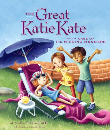 9781626340824: The Great Katie Kate and the Case of the Missing Manners