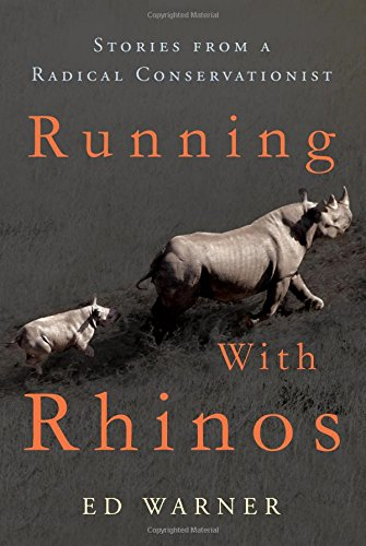Running with Rhinos: Ed Warner
