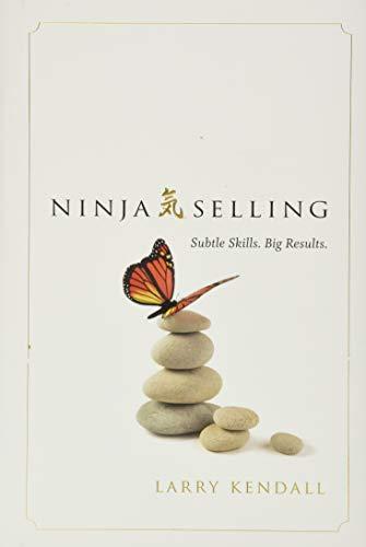 9781626342842: Ninja Selling: Subtle Skills. Big Results.