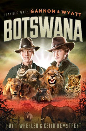 9781626343146: Travels with Gannon and Wyatt: Botswana