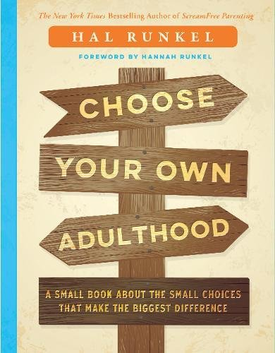 Choose Your Own Adulthood A Small Book About The Small