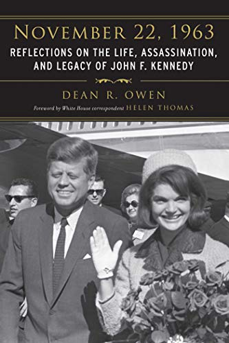9781626360341: November 22, 1963: Reflections on the Life, Assassination, and Legacy of John F. Kennedy