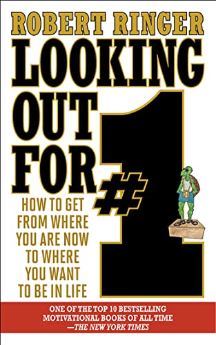 9781626360402: Looking Out for #1: How to Get from Where You Are Now to Where You Want to Be in Life