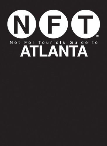 9781626360471: Not For Tourists Guide to Atlanta (Not for Tourists Guidebook)