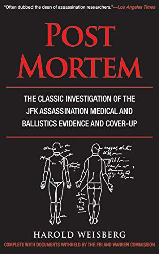 9781626360617: Post Mortem: The Classic Investigation of the JFK Assassination Medical and Ballistics Evidence and Cover-Up