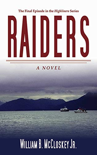 Raiders (Highliners): McCloskey, William B.