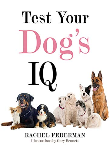 9781626360709: Test Your Dog's IQ