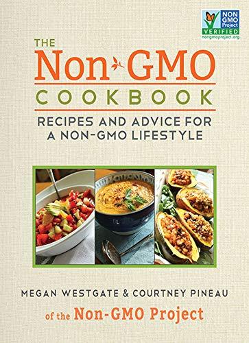 The Non-GMO Cookbook: Recipes