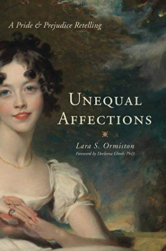 9781626361003: Unequal Affections: A Pride and Prejudice Retelling