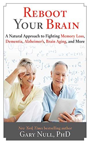 9781626361232: Reboot Your Brain: A Natural Approach to Fight Memory Loss, Dementia,