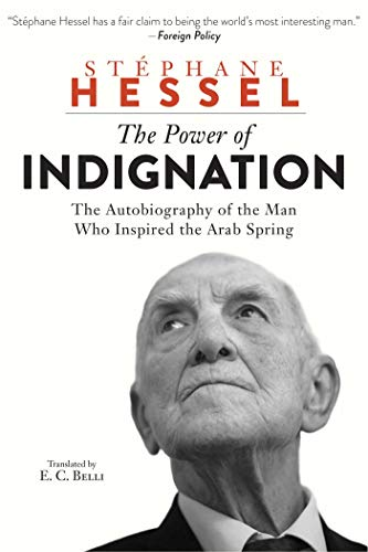 The Power of Indignation: Hessel, St?phane