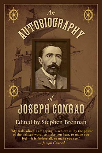 An Autobiograpghy of Joseph Conrad: Brennan, Stephen