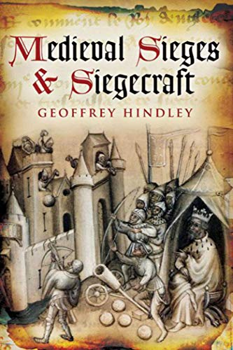 9781626361409: Medieval Sieges & Siegecraft