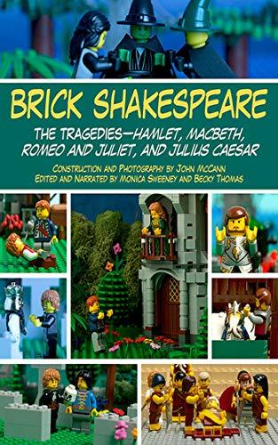 9781626363038: Brick Shakespeare: The Tragedies-Hamlet, Macbeth, Romeo and Juliet, and Julius Caesar