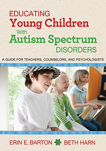 9781626364059: Educating Young Children with Autism Spectrum Disorders: A Guide for Teachers, Counselors, and Psychologists
