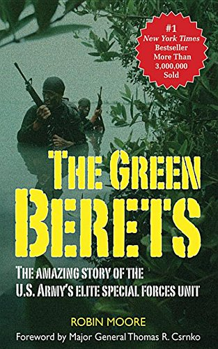 9781626369313: The Green Berets: The Amazing Story of the U.S. Army's Elite Special Forces Unit