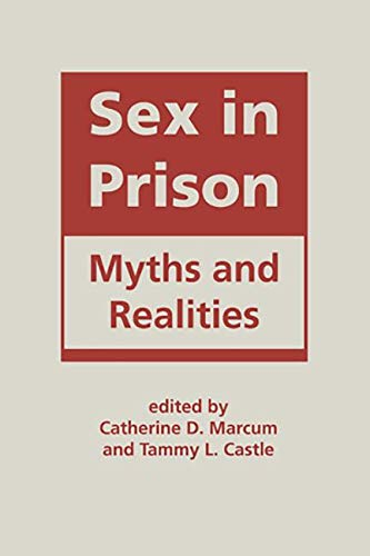 9781626370302: Sex in Prison: Myths and Realities