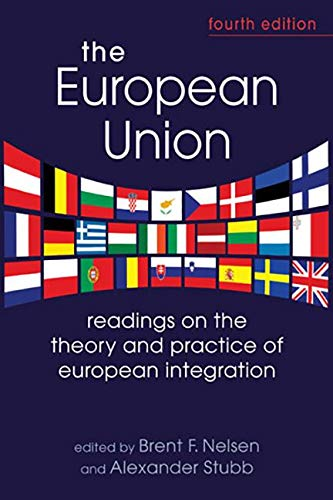9781626370333: The European Union: Readings on the Theory and Practice of European Integration