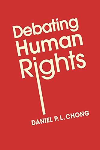 Debating Human Rights: Chong, Daniel P L