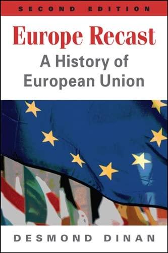 9781626370715: Europe Recast: A History of European Union
