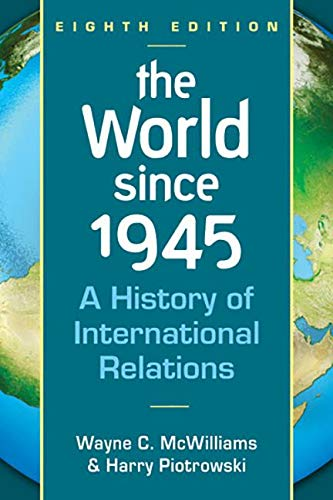 9781626370746: The World Since 1945: A History of International Relations