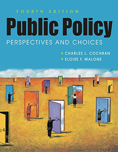 9781626370753: Public Policy: Perspectives and Choices
