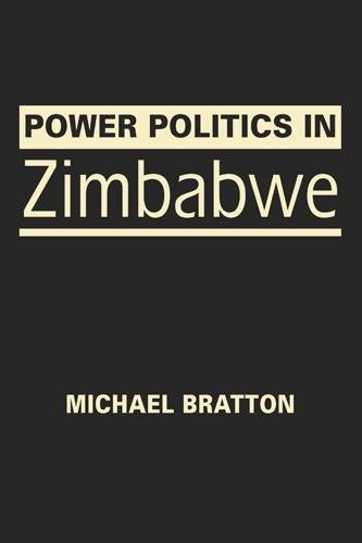 9781626370760: Power Politics in Zimbabwe