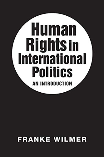 9781626371484: Human Rights in International Politics: An Introduction