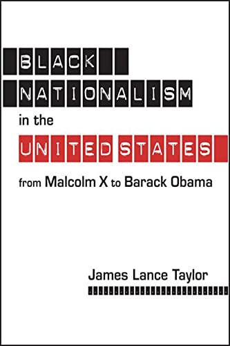 9781626371859: Black Nationalism in the United States: From Malcolm X to Barack Obama
