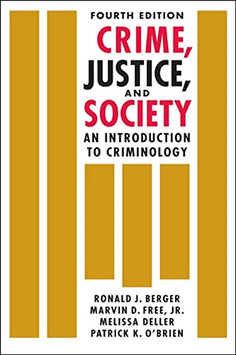 9781626372252: Crime, Justice, and Society: An Introduction to Criminology