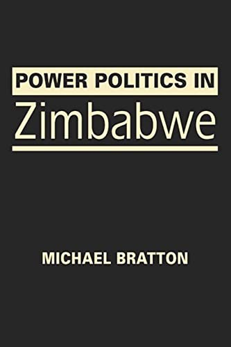 9781626373884: Power Politics in Zimbabwe
