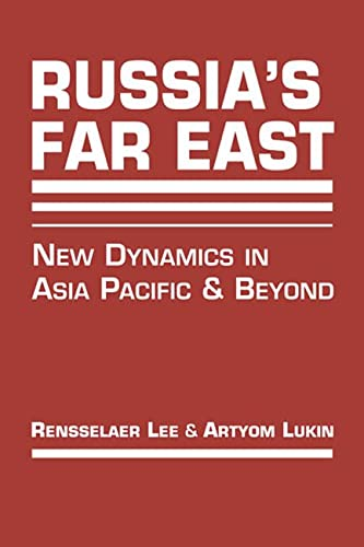 9781626373891: Russia's Far East: New Dynamics in Asia Pacific and Beyond