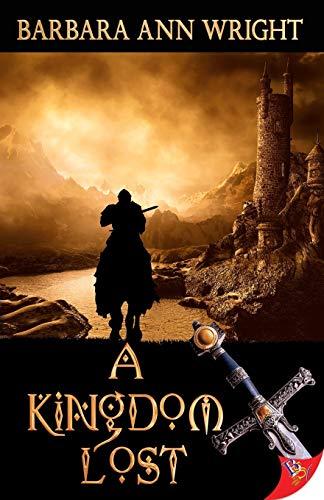 9781626390539: A Kingdom Lost