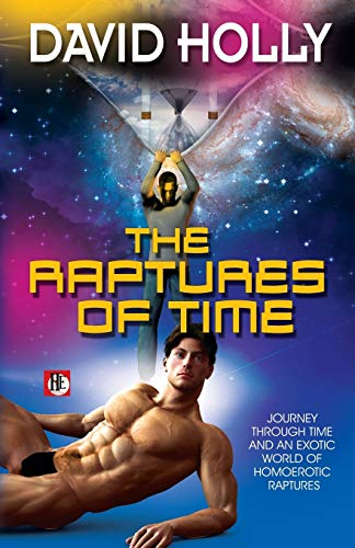 9781626390683: The Raptures of Time