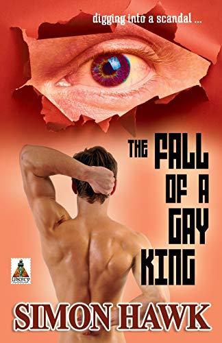 The Fall of a Gay King: Hawk, Simon