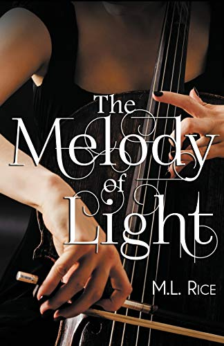 9781626392199: The Melody of Light