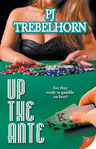 Up the Ante: Trebelhorn, PJ