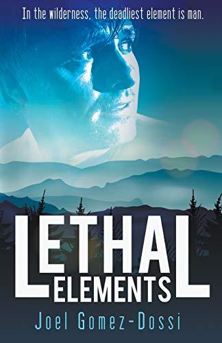 9781626393684: Lethal Elements