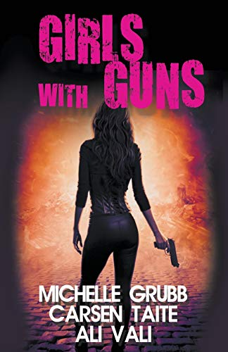 9781626395855: Girls With Guns