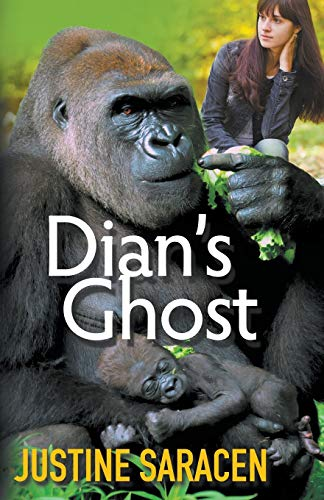 Dian's Ghost: Justine Saracen